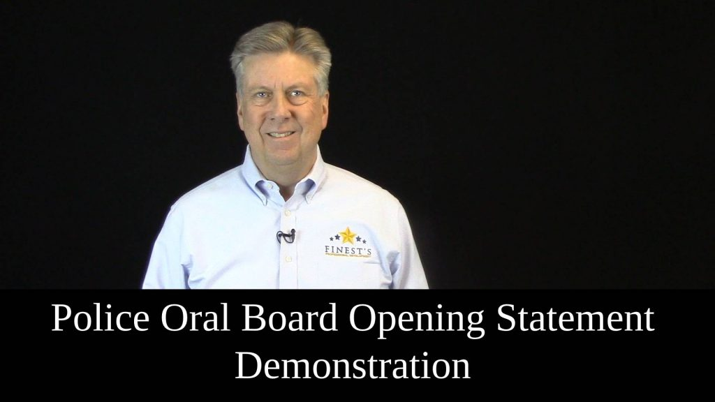 police oral board opening statement demonstration